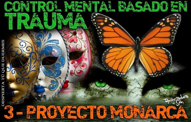 CONTROL MENTAL BASADO EN TRAUMA 3 - PROYECTO MONARCA